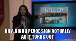 Peace Sign Meme - uh a hindu peace sign actually as it turns out make a meme
