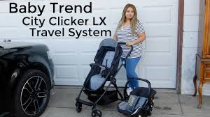 baby trend city clicker lx travel system review u0026 demo youtube