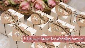 cool wedding favors 5 ideas for wedding favours dot women