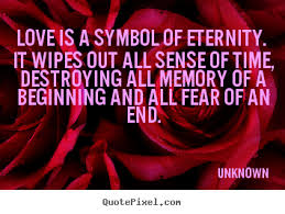 wedding quotes unknown sayings about is a symbol of eternity it wipes out