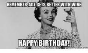 Happy Brithday Meme - 25 best memes about wine happy birthday wine happy birthday memes