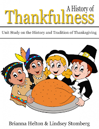 free unit study a history of thankfulness the history and