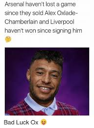 Liverpool Memes - arsenal haven t lost a game since they sold alex oxlade