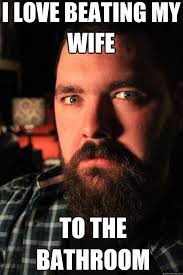 Love My Wife Meme - i love beating my wife to the bathroom dating site murderer