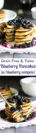 Blueberry Pancake Recipe Paleo Blueberry Pancakes With Maple Blueberry Compote