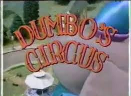 dumbo u0027s circus