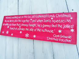 christmas vacation clark griswold christmas vacation funny quote