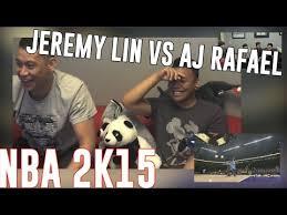 Jeremy Lin Meme - jeremy lin playing 2k15 vs aj rafael jlin7 ajrafael youtube