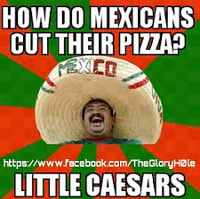 Mexican Meme Jokes - mexican word of the day funny stuff pinterest mexican words