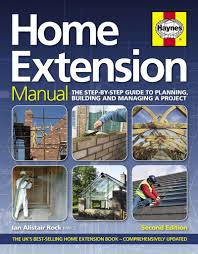 Home Extension Manual The Step By Step Guide To Planning