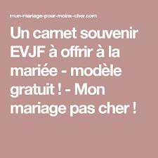 exemple discours mariage original un carnet souvenir evjf à offrir à la mariée modèle gratuit