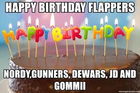 Happy Birthday Cake Meme - happy birthday flappers nordy gunners dewars jd and gommii