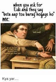 Memes Wat - 25 best memes about bish wat bish wat memes