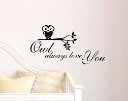 amazon com owl always love you cute wall art wall vinyl decal amazon com owl always love you cute wall art wall vinyl decal quote art saying lettering stencil baby