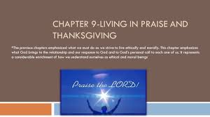 praise and thanksgiving the good life our search for happiness ppt download
