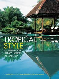 tropical style contemporary dream houses in malaysia gillian