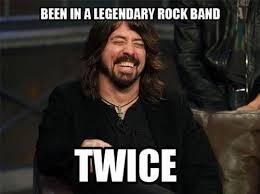 Foo Fighters Meme - foo fighters nirvana this man is legend wait for it dary