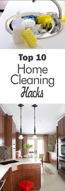 The Top 10 Home Must by Top 10 Home Cleaning Hacks 101 Days Of Organization