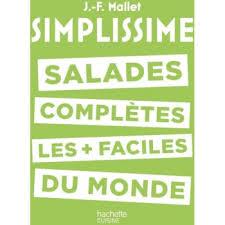 la cuisine simplissime hachette simplissime salades complètes livre de cuisine tablette