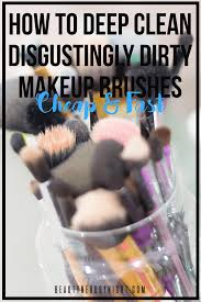how to deep clean how to deep clean makeup brushes beauty nerd by night