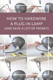 convert hardwire light to plug in how to turn a plug in light into a ceiling light it s really easy