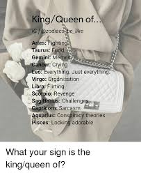 King And Queen Memes - 25 best memes about gemini memes gemini memes