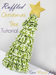 ruffled christmas tree tutorial sew much ado