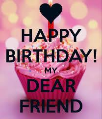 best 25 happy birthday friend best 25 happy birthday my friend ideas on happy