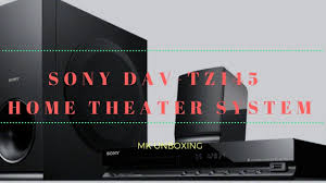 sony davtz140 dvd home theater system hindi sony dav tz145 home theater system unboxing youtube