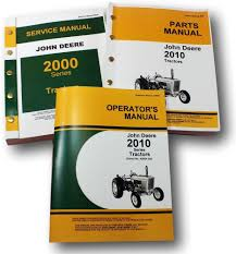 set john deere 2010 tractor service parts operators owners manuals