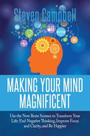 Define Magnificent Meet Steven Campbell The Brain Whisperer The Author Speaker