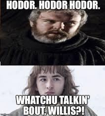 Hodor Meme - hodor imgflip