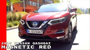 red nissan magnetic red 2018 nissan qashqai youtube