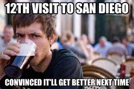 San Diego Meme - lifestyle the chronicles of uncommon