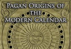 the pagan origins of the modern calendar ecourse