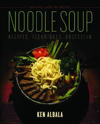 cuisine uip schmidt ui press ken albala noodle soup recipes techniques obsession