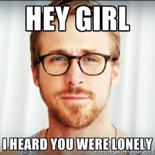 Lonely Girl Meme - lonely girl memes image memes at relatably com