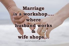 wedding quotes reddit quote marriage is a workshop where husband works shops