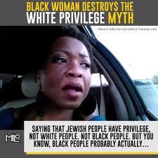 Black Woman Meme - black woman destroys the white privilege myth watch or download