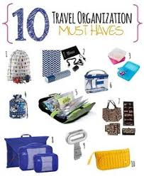 10 Must Travel Essentials For by 10 Travel Organization Must Travel Travel