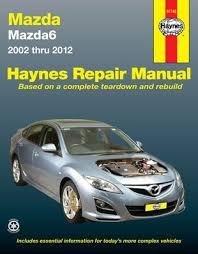 mazda 6 gg gy gh 2002 2012 61743 haynes automotive repair manual