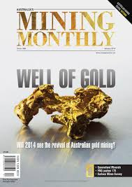 australia u0027s mining monthly january 2014 by aspermont aust issuu