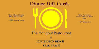 dinner gift cards local lunch dinner gift cards for two oc the hangout