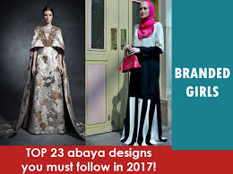 design styles 2017 2017 abaya designs 23 new abaya styles for stylish look