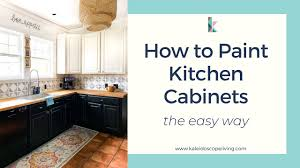 easiest way to paint kitchen cabinets how to paint kitchen cabinets the easy way in 2 days