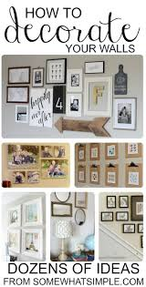 how to decor home ideas best 25 decorate walls ideas on pinterest wall decorations