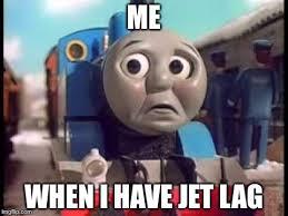 Jet Lag Meme - thomas the train sad lg memes imgflip