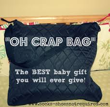 cool baby shower gifts the oh crap bag the best baby shower gift socks shoes not