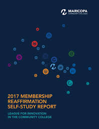 2017 league for innovation self study report by the maricopa