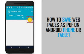 on android how to save web pages as pdf on android phone